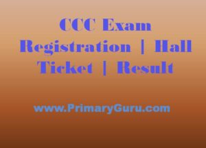 CCC Exam - Registration | Hall Ticket | Result 2017-18